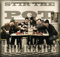 New Music Review – The Recipe – Stir the Pot
