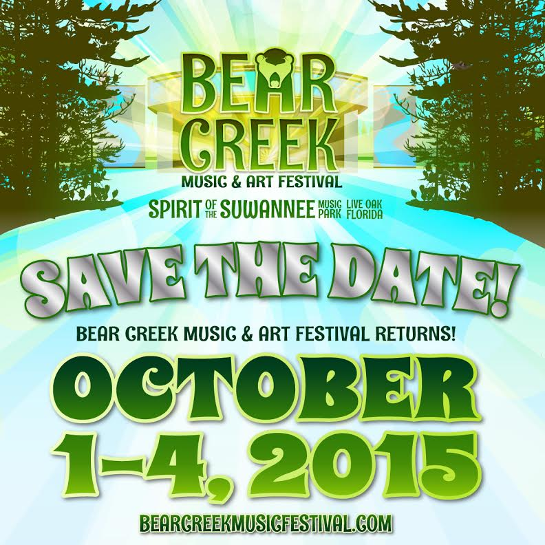 BEAR CREEK MUSIC & ART FESTIVAL ANNOUNCES NEW DATES FOR 2015