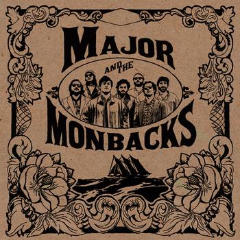 Major & The Monbacks Album Review