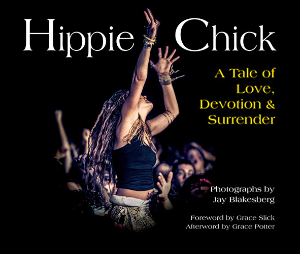 Hippie Chick – A New Book Featuring Photography of Jay Blakesberg