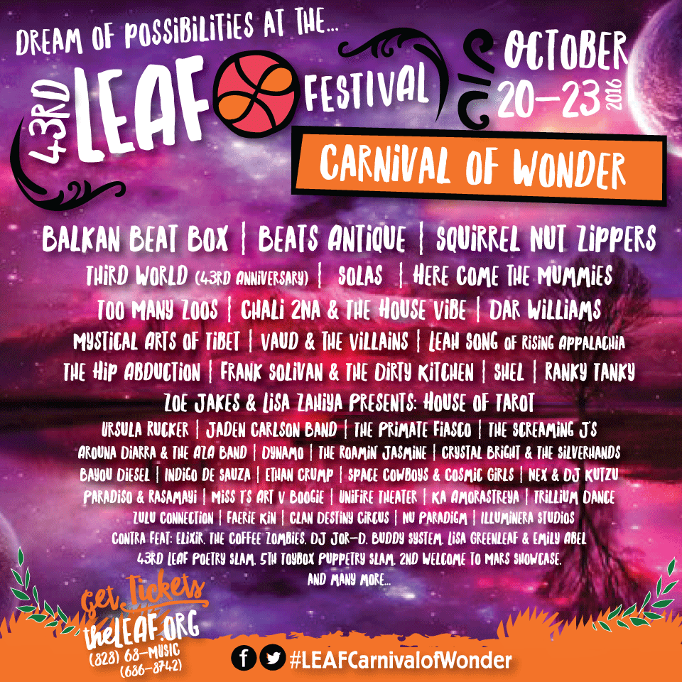 "43rd LEAF Festival Lineup Announcement ""Carnival of Wonder"" feat. Balkan Beat Box, Beats Antique, and more!"