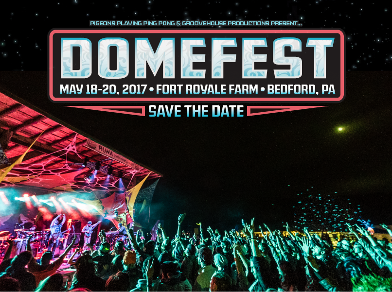 Pigeons Playing Ping Pong Announces Domefest 2017 Dates and Location