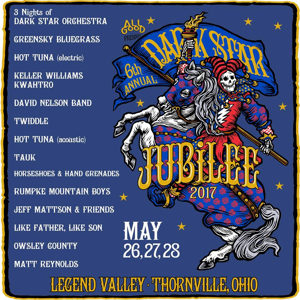 Preview: Dark Star Jubilee, May 26-28, Legend Valley, OH