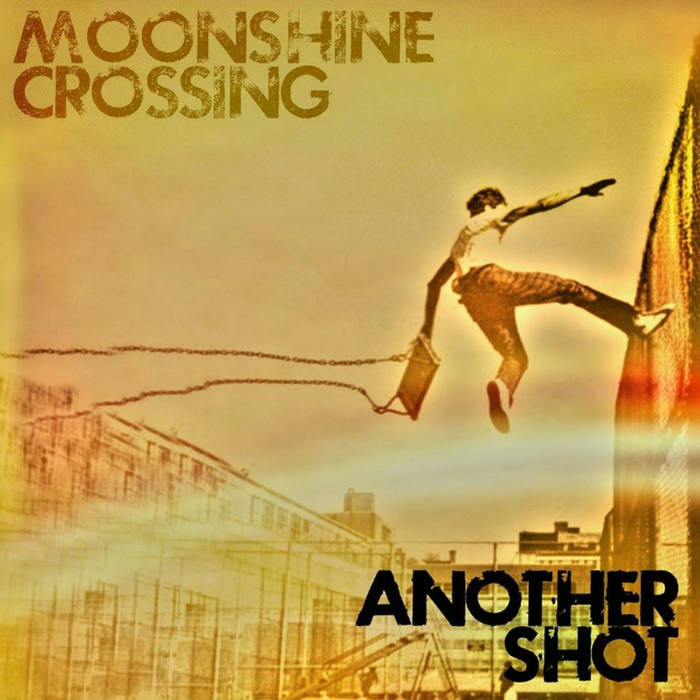 Album Review: Moonshine Crossing, Another Shot