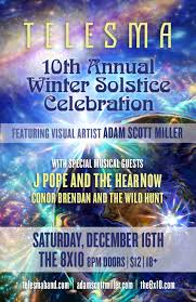 Exclusive Interview with Telesma : 10th Annual Winter Solstice December 16, 2017- Baltimore