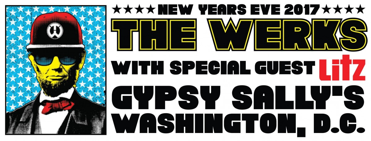 Exclusive Interview with The Werks — Werking it into 2018 Dec. 31, Gypsy Sally's, Washington DC with LITZ