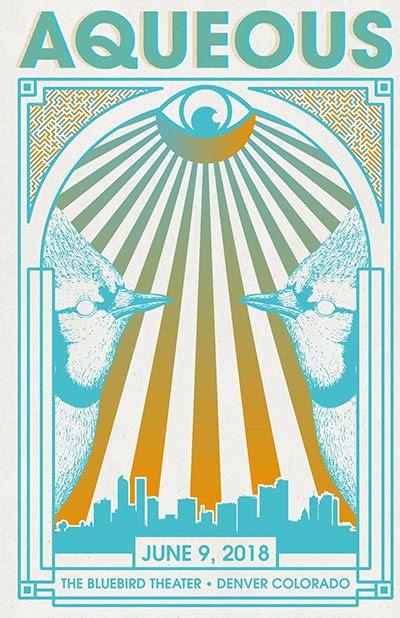 Aqueous @ Bluebird Theater In Denver, Co on 6/9/18
