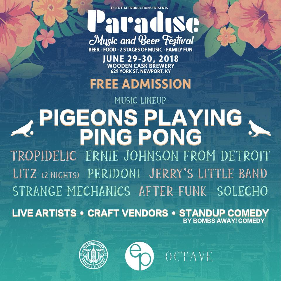 Festival Preview: A Closer Look at the New Location and Musical Lineup for  Paradise Music and Beer Festival June 29-30