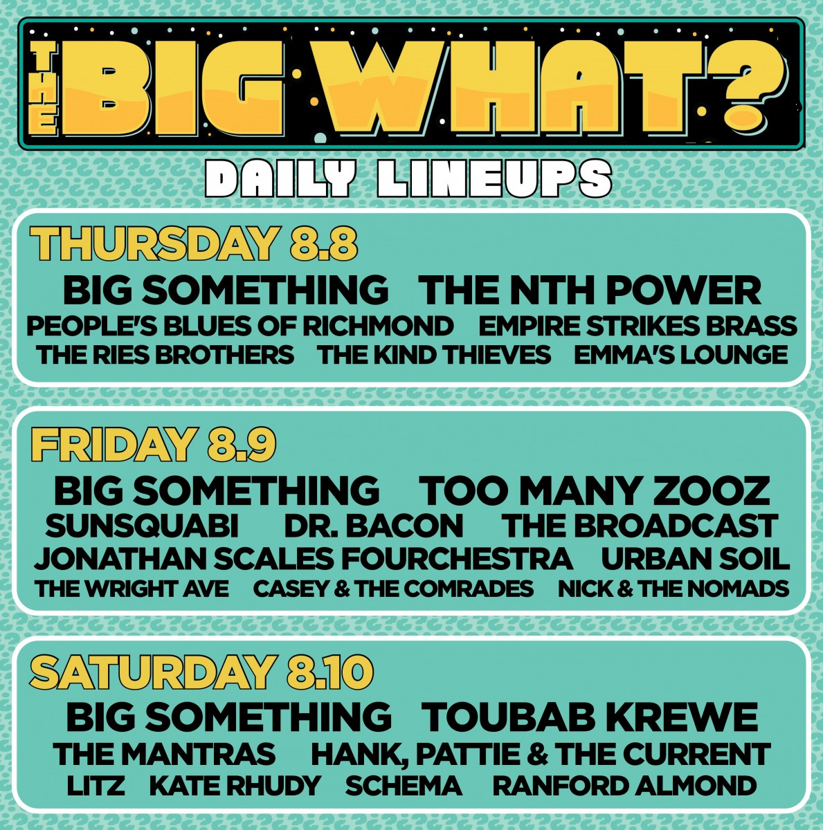 What's Up Weekly – Aug. 05-11 – The BIG What?, Soulshine Farm Music Fest, Lazy Daisy Music Fest & more!