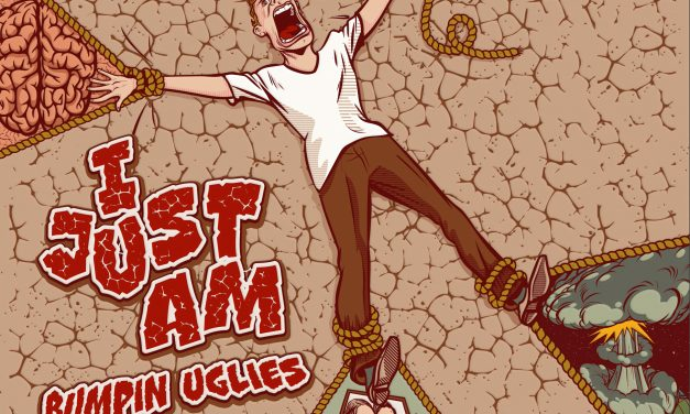 """New Single """"I Just Am"""" from Bumpin Uglies Out Today – Live Stream tomorrow 3/28"""