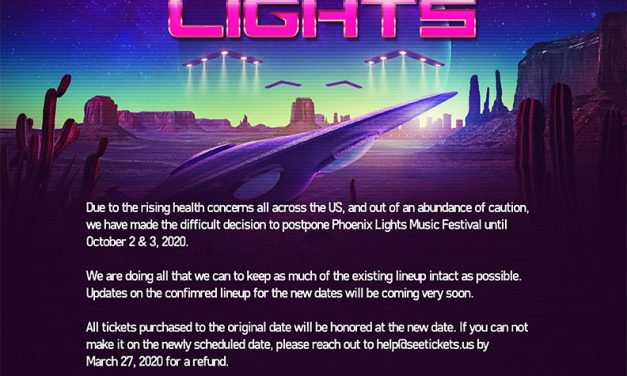 Phoenix Lights Announces Postponement