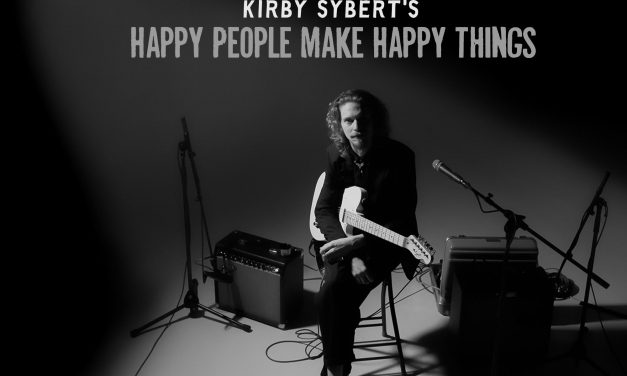 Kirby Sybert's Debut Solo LP Happy People Make Happy Things Due Out August 7