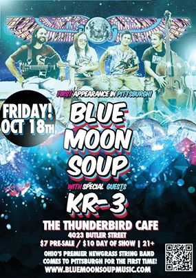 Blue Moon Soup w/ special guests KR-3 – The Thunderbird – Pittsburgh, PA – 10/19/13