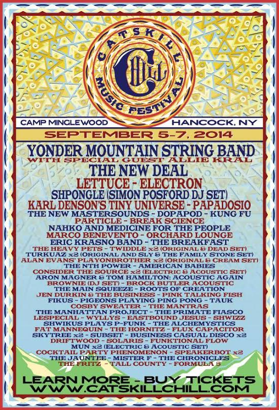 CATSKILL CHILL MUSIC FESTIVAL UNVEILS 2014 ARTIST LINE-UP FEATURING YMSB, THE NEW DEAL, LETTUCE