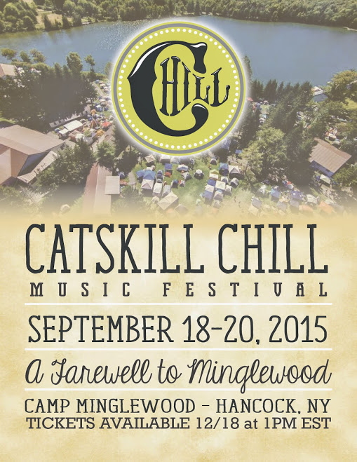 "Catskill Chill Announces New Dates for 2015 and ""A Farewell To Minglewood"""