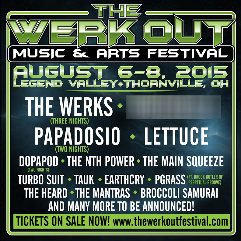 The Werk Out Music & Arts Festival Returns with The Werks x3, Papadosio x2, Dopapod x2 & One Additional Headliner TBA
