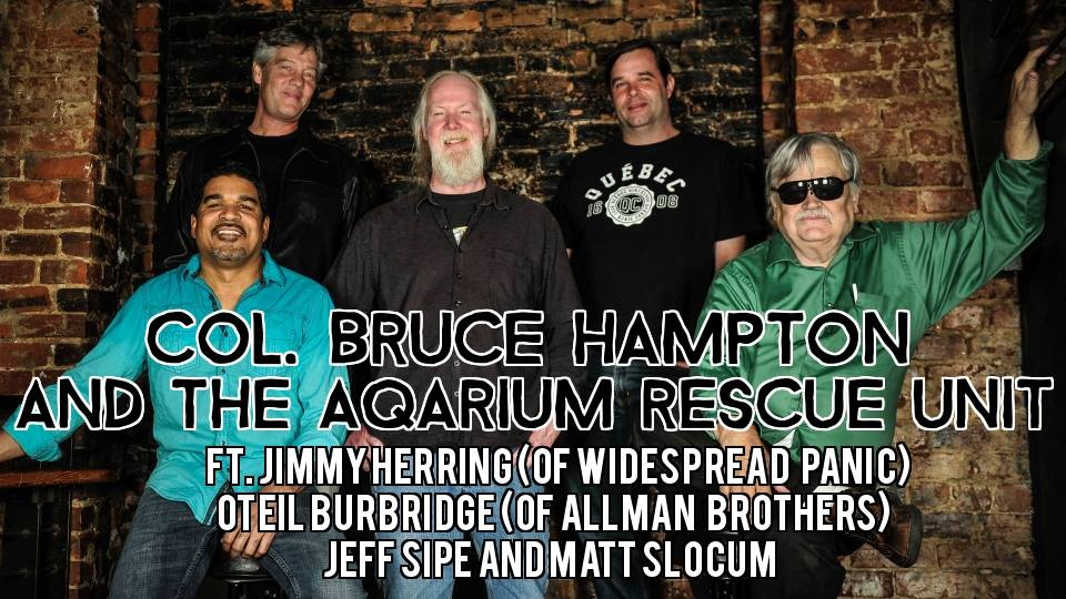 Col. Bruce Hampton & The Aquarium Rescue Unit at Howard Theater Aug 14, 2015 Preview