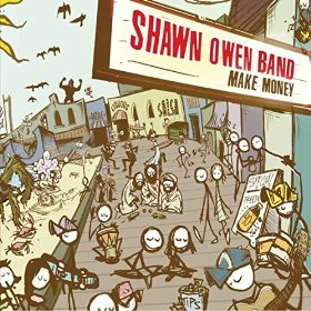 "Album Review: Shawn Owen Band ""Make Money"""