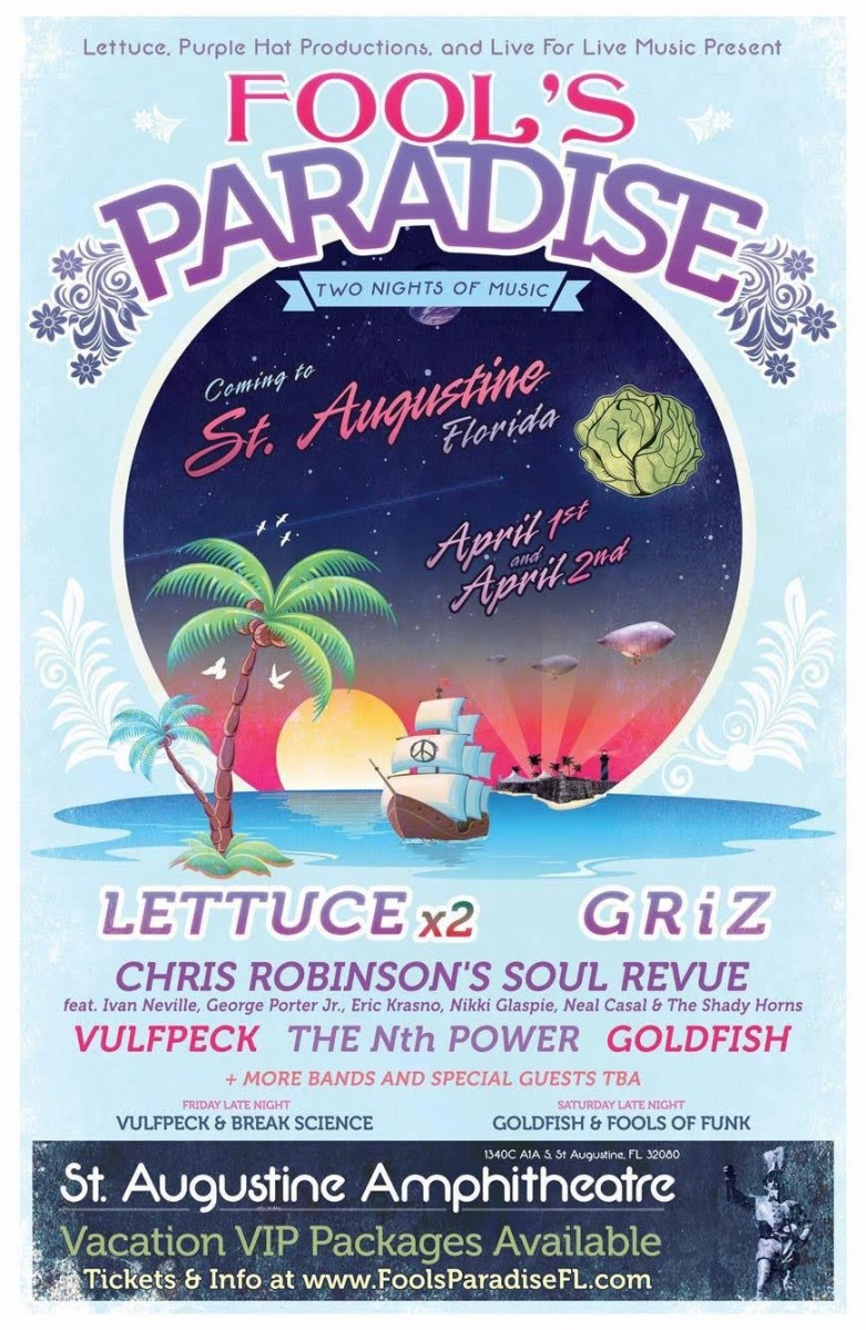 FOOL'S PARADISE APRIL 1 – 2, 2016 IN ST. AUGUSTINE, FLORIDA