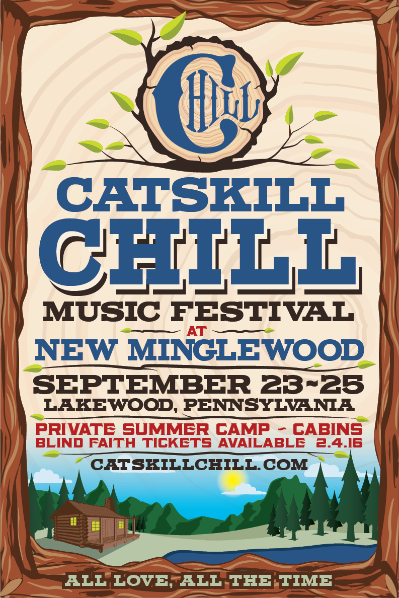 CATSKILL CHILL MUSIC FESTIVAL ANNOUNCES NEW VENUE AND DATES FOR 2016