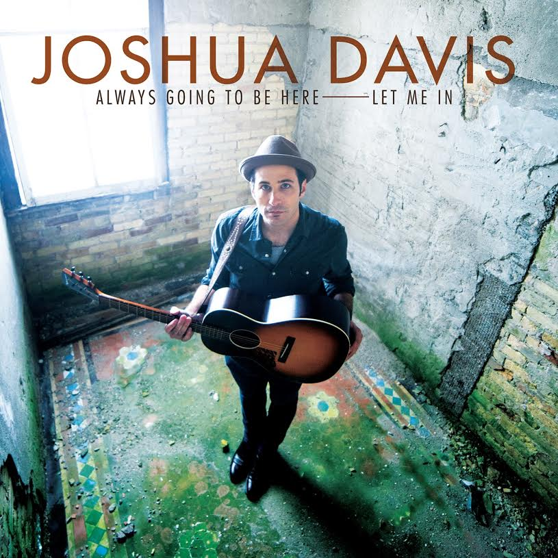 "Michigan Singer/Songwriter, Indie Troubadour & The Voice Finalist, Joshua Davis Releases New 7"" Single"
