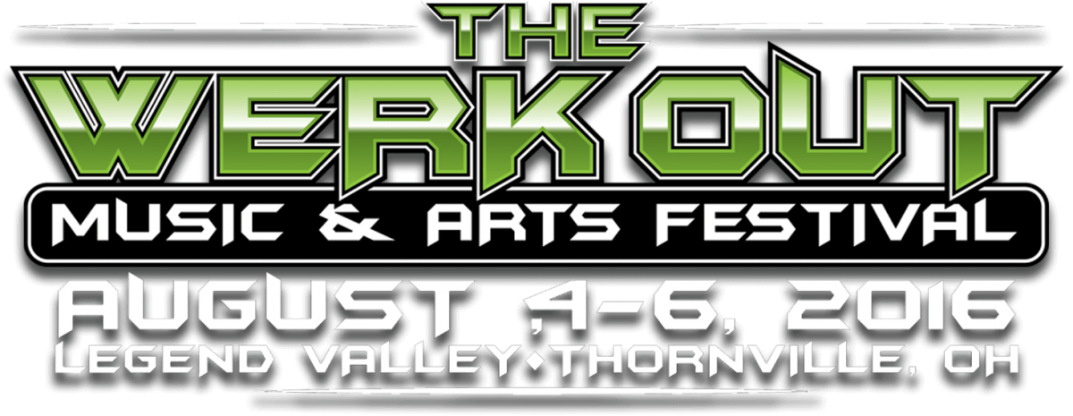 Werk Out Music & Arts Festival Preview: August 4-6, 2016, Legend Valley, Thornville, OH
