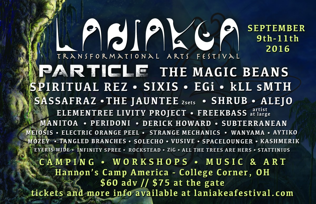 Laniakea Transformational Arts Festival Preview: Sept 9th-11th, 2016, Oxford, OH