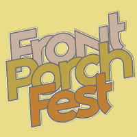 Initial Lineup Announced for Front Porch Fest 2017
