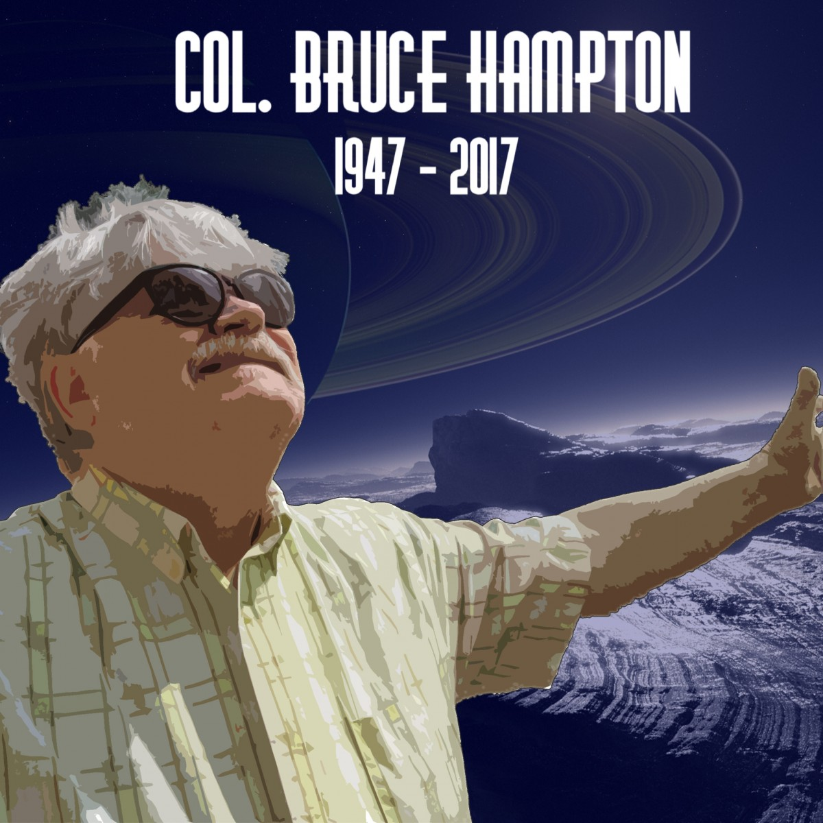 Taco Bout It Col Bruce Hampton 1947-2017 Rest Easy