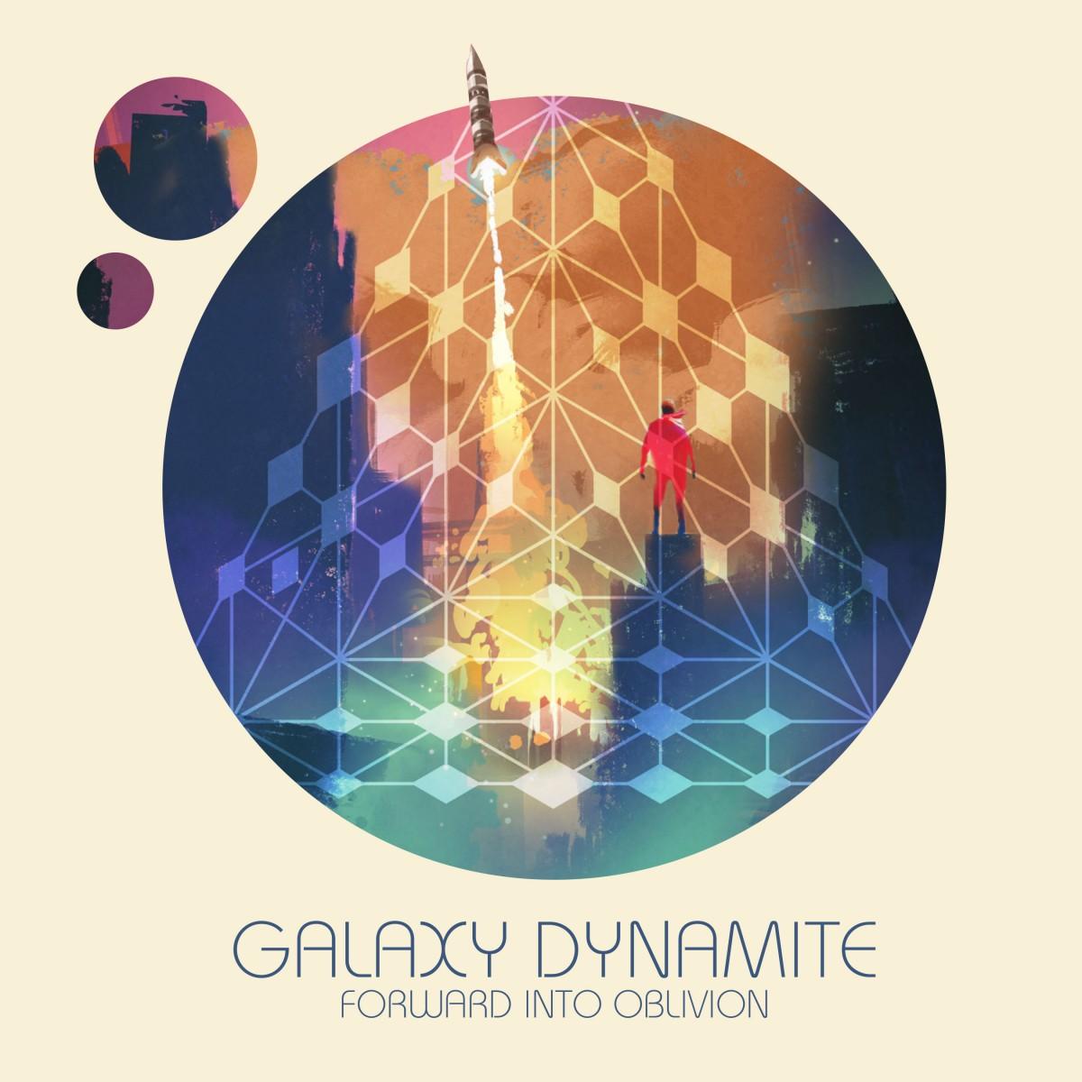 Album Review: Galaxy Dynamite, Forward Into Oblivion