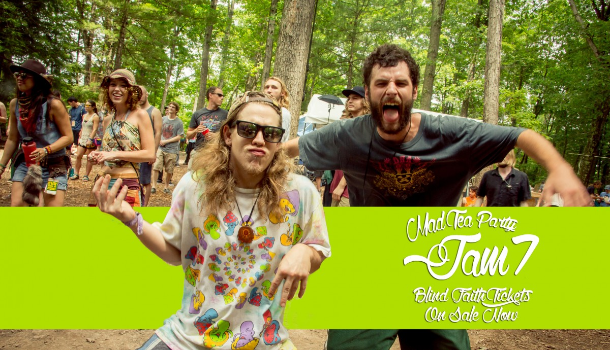 The Mad Tea Party Jam 7 : Family Revival, Releases Limited Amount of Blind Faith Tickets