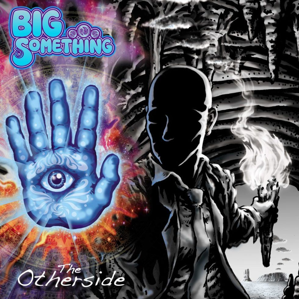 Review of BIG Something's New Album The Otherside – Released TODAY April 20th!