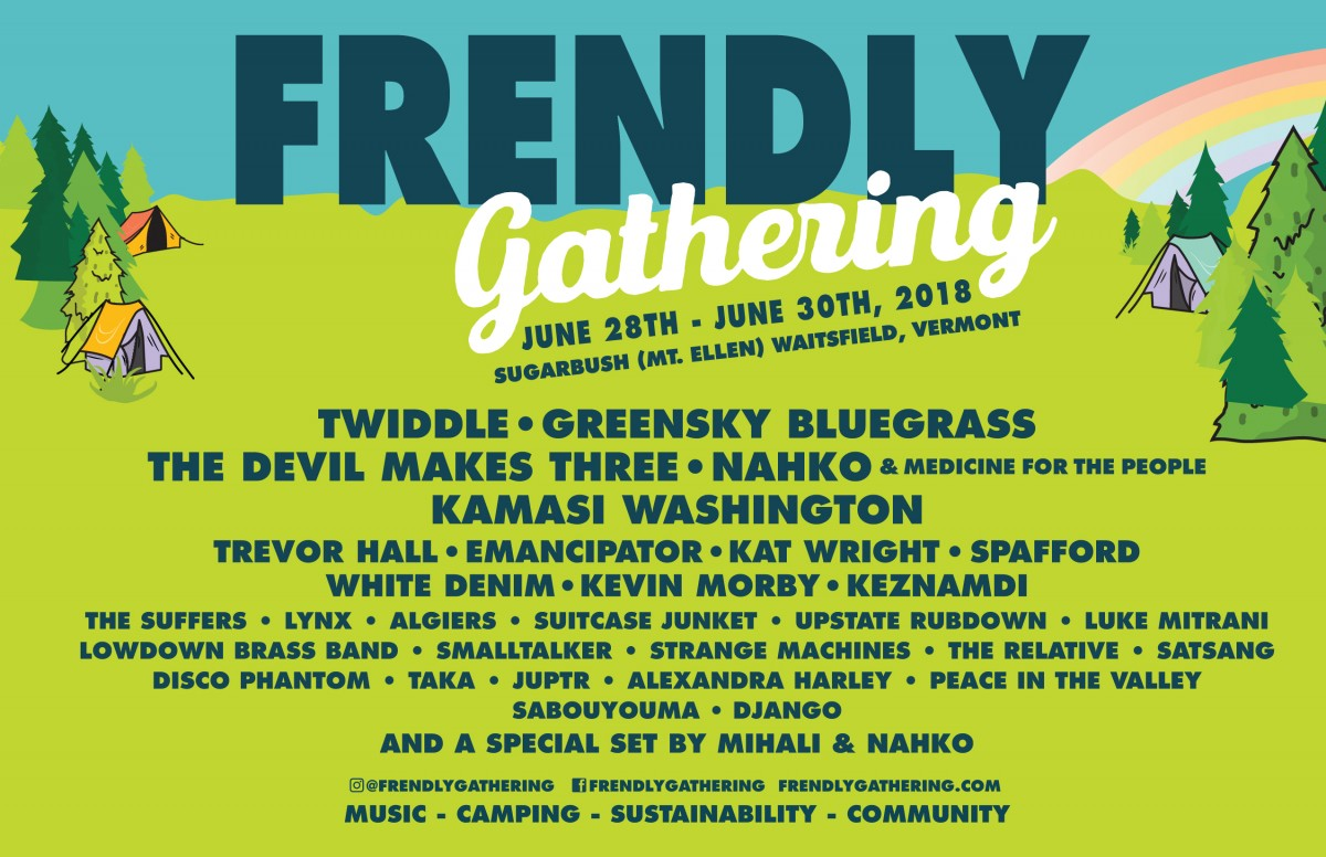 Festival Preview: Livin' Frendly at Frendly Gathering June 28-30, 2018 in Sugarbush, VT