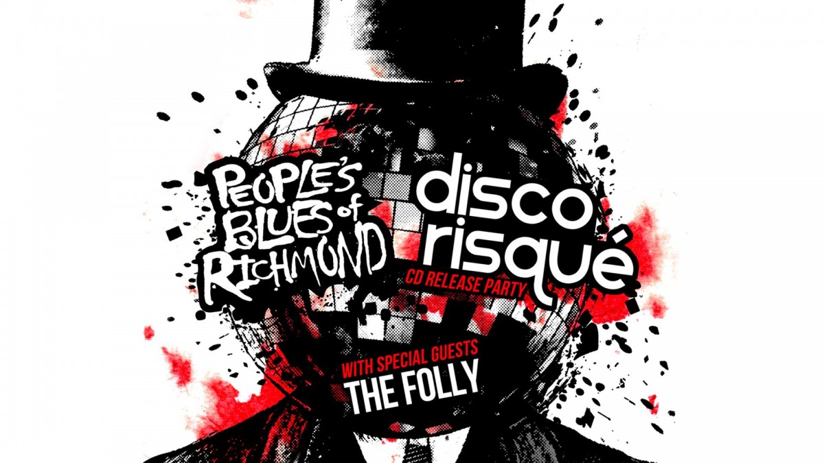 EXCLUSIVE Interview with Disco Risque about New Album and CD Release Show  Oct 6 with People's Blues of Richmond