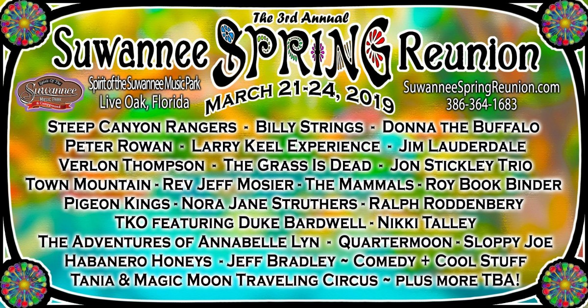 The Third Annual Suwannee Spring Reunion is Four Days of Musical Bliss – March 21-24, 2019