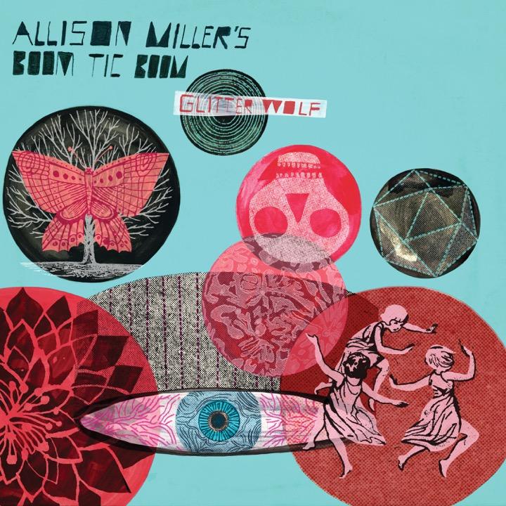 """Allison Miller's Boom Tic Boom Drops 5th Studio Album """"Glitter Wolf"""""""
