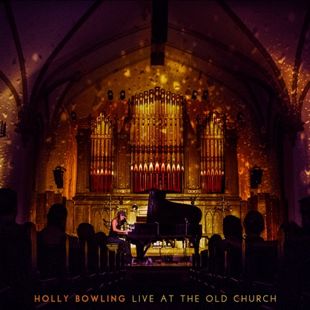"Holly Bowling to Release First Live Album August 23 – Pre-Order Album and Listen to ""Brokedown Palace"" Now"
