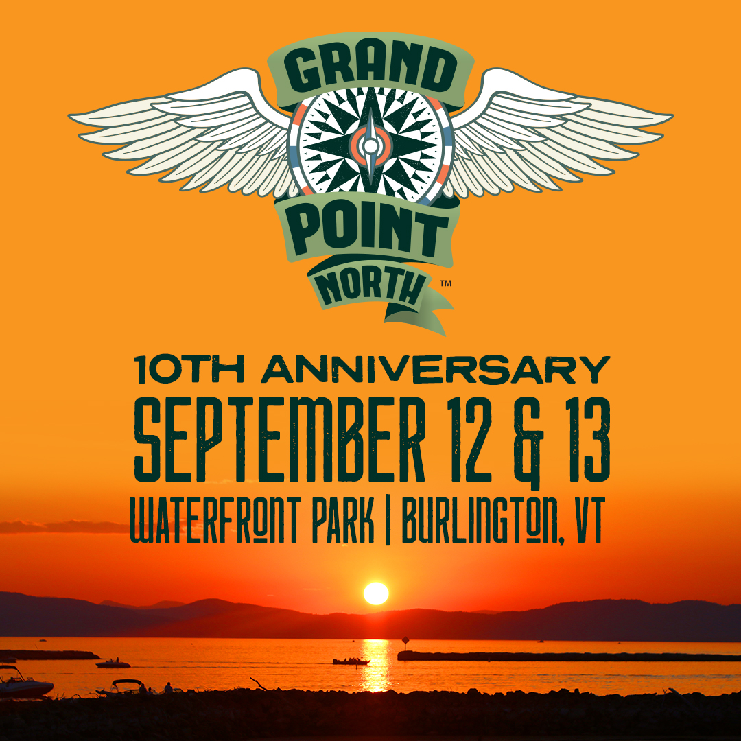 Grace Potter & Higher Ground Announce  10th Annual Grand Point North Music Festival September 12th and 13th at Burlington's Waterfront Park