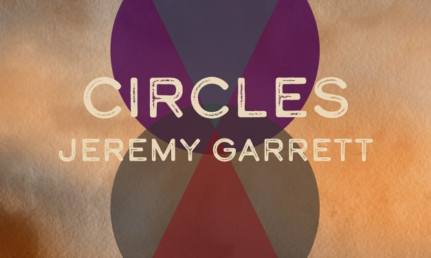 Album Review- Jeremy Garrett, Circles