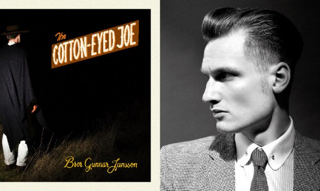 "A Swede revisits ""Cotton-Eyed Joe"" – Bror Gunnar Jansson's gothic garage-blues gospel"