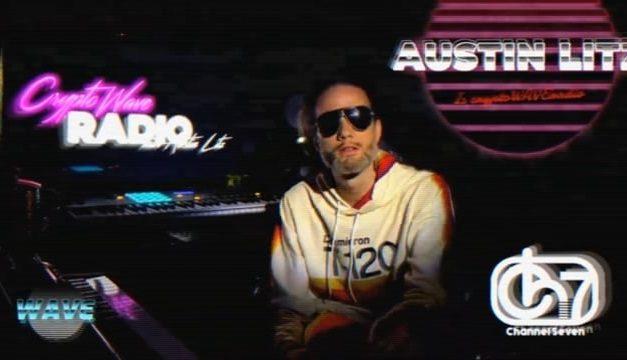 cryptoWAVEradio: The Multilayered DJ Phnomeneon from Austin Litz