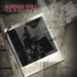 Album Review: Angus Gill The Scrapbook